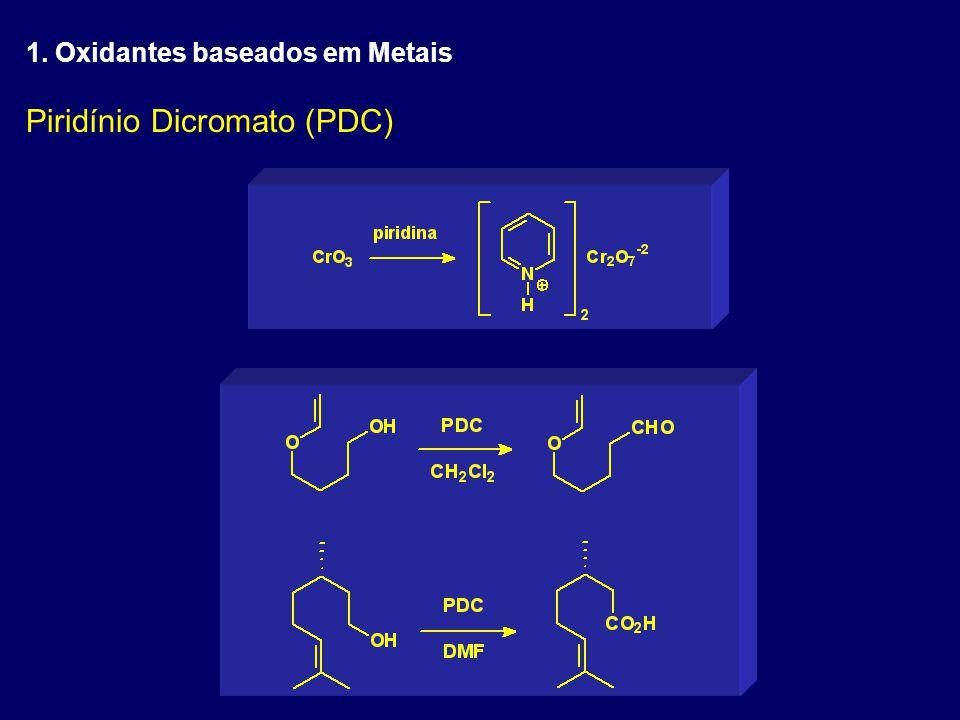 Piridínio Dicromato (PDC)