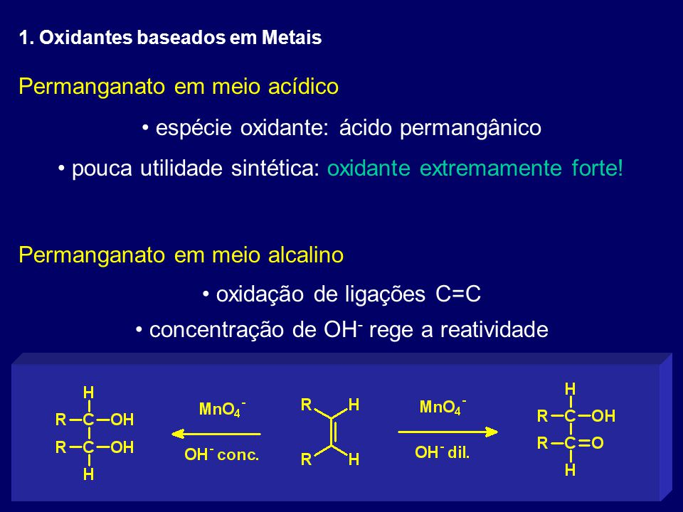 Permanganato em meio acídico espécie oxidante: ácido permangânico