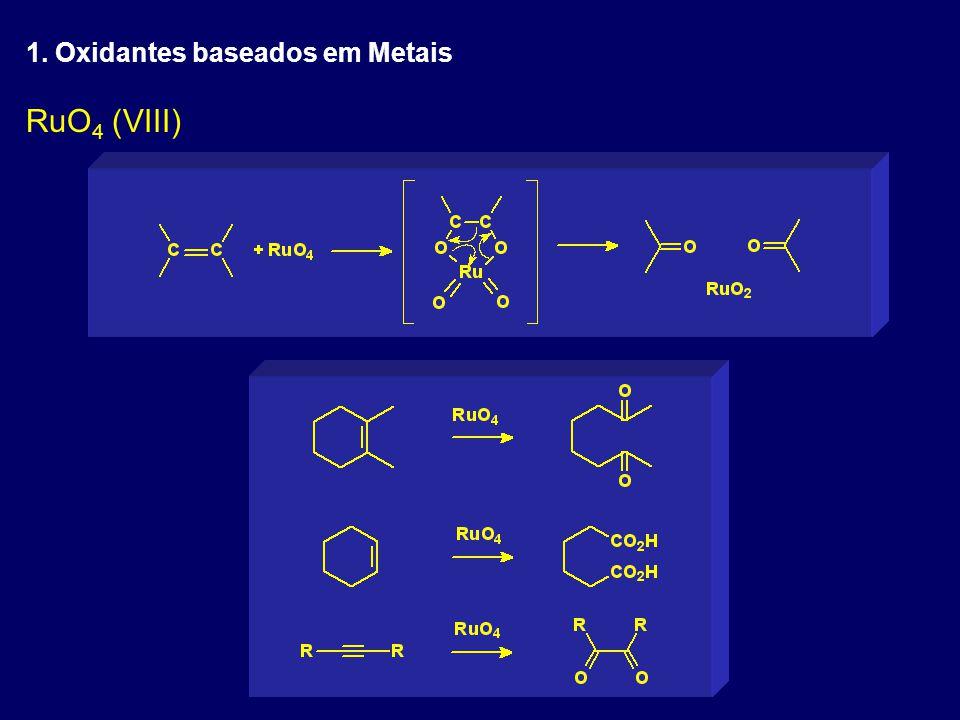 1. Oxidantes baseados em Metais