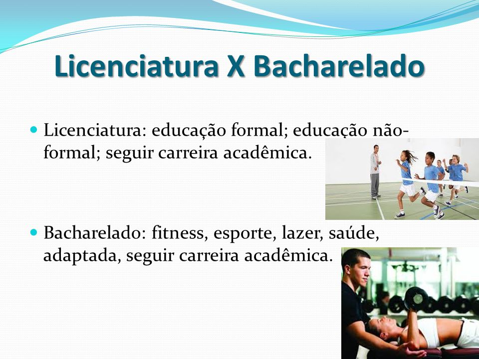 Licenciatura X Bacharelado