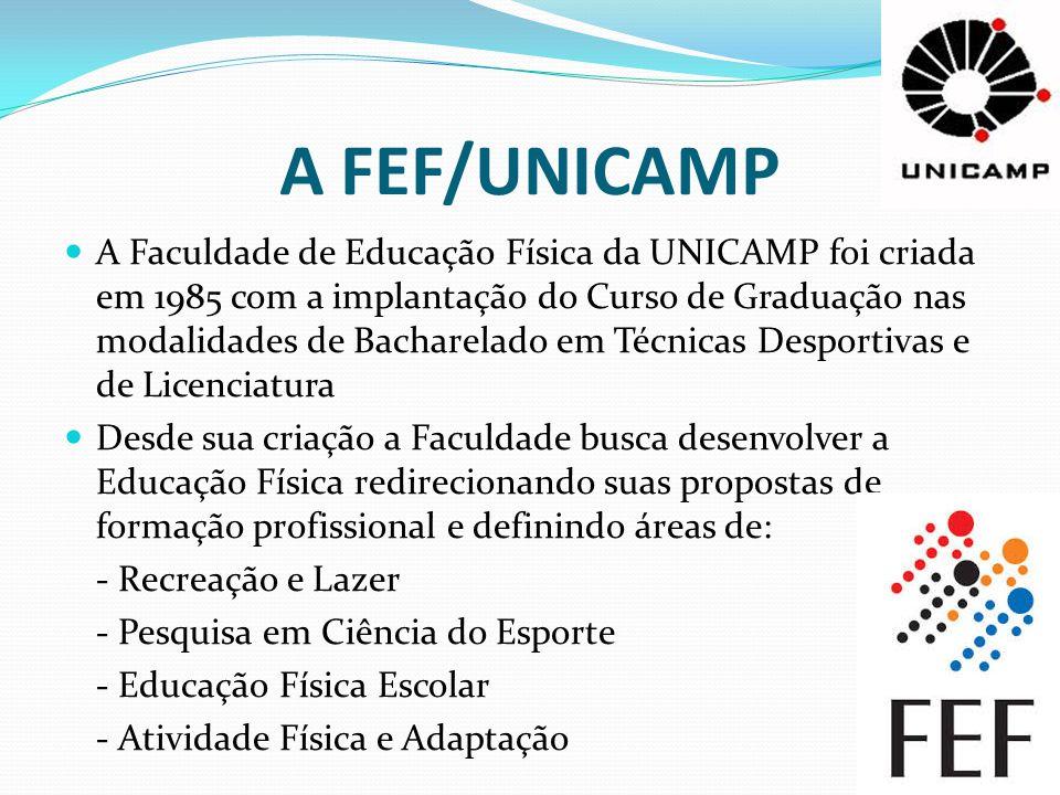 A FEF/UNICAMP
