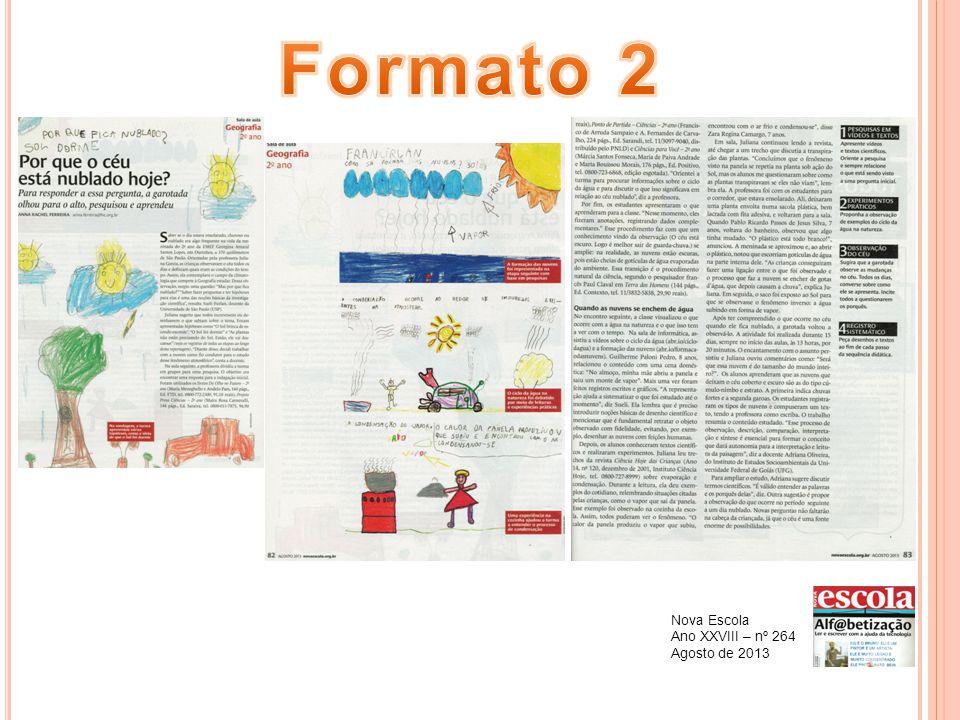 Formato 2 Nova Escola Ano XXVIII – nº 264 Agosto de 2013