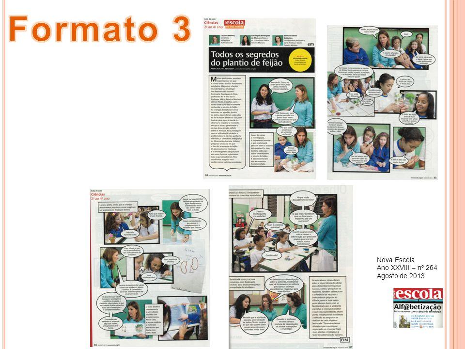 Formato 3 Nova Escola Ano XXVIII – nº 264 Agosto de 2013