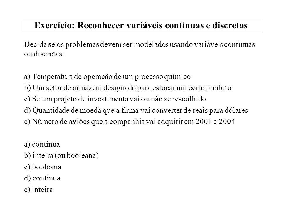 Exercício: Reconhecer variáveis contínuas e discretas