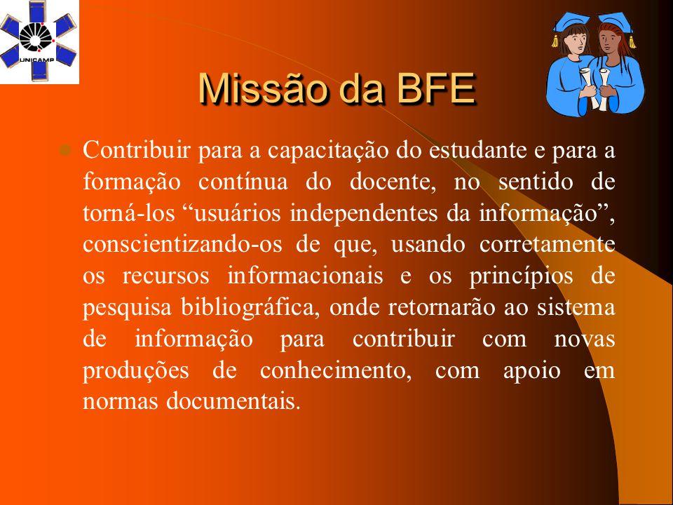 Missão da BFE