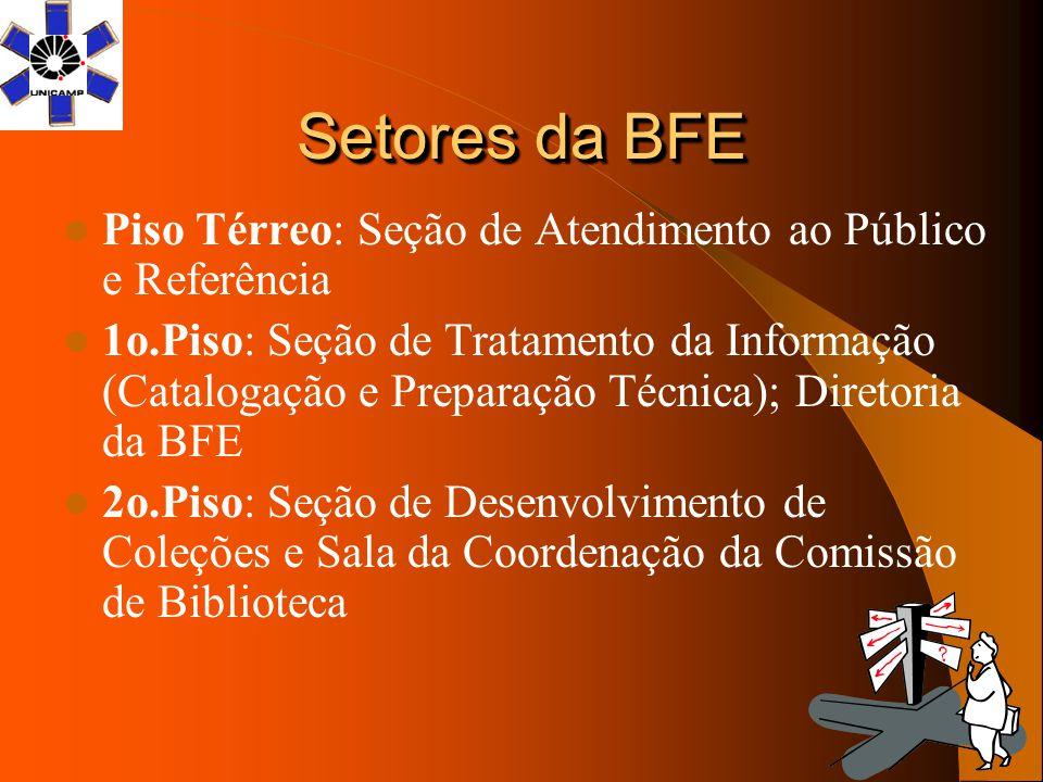 Setores da BFE Piso Térreo: Seção de Atendimento ao Público e Referência.