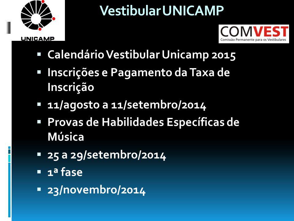 Vestibular UNICAMP Calendário Vestibular Unicamp 2015