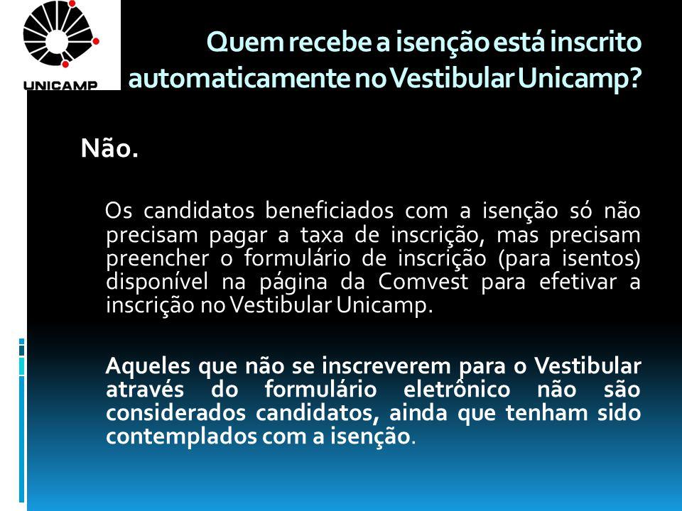 Quem recebe a isenção está inscrito automaticamente no Vestibular Unicamp