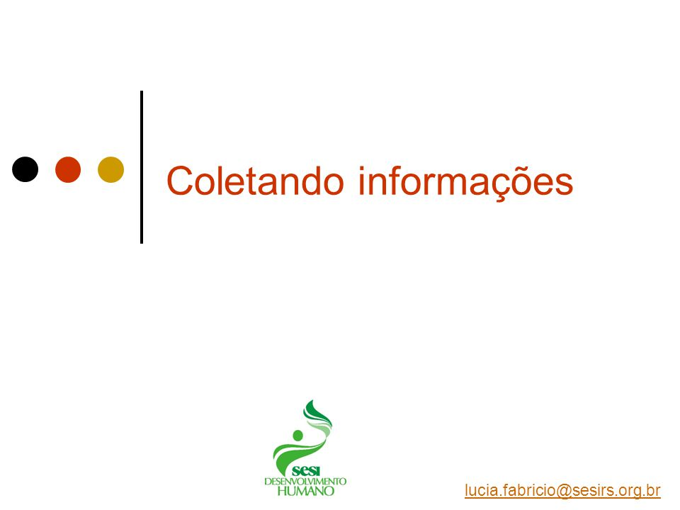 Coletando informações
