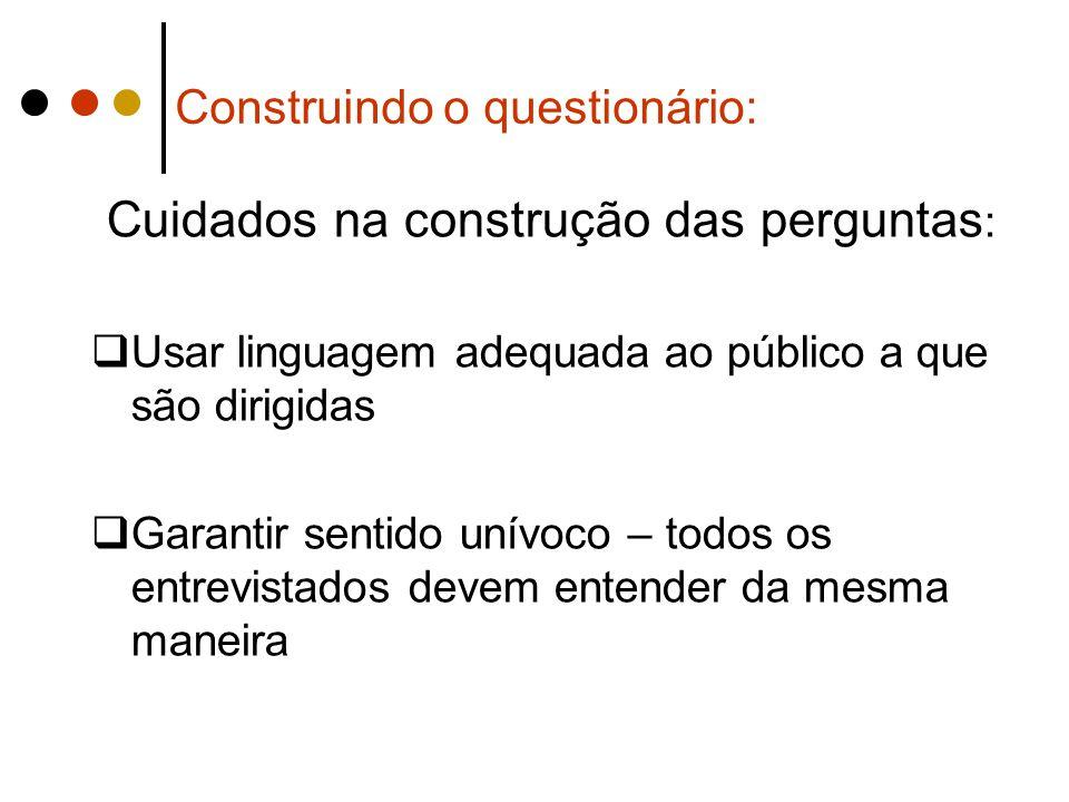 Construindo o questionário: