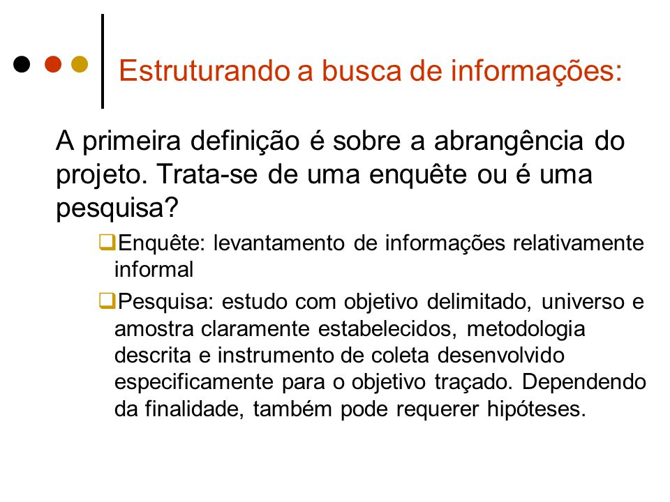 Estruturando a busca de informações: