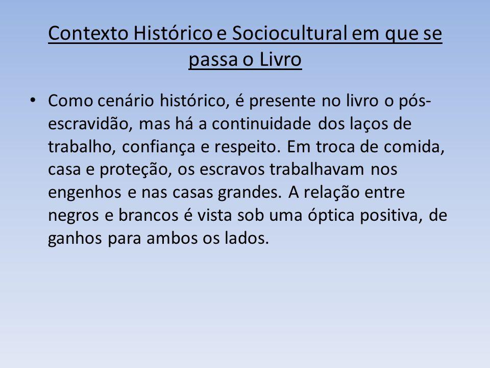 Contexto Histórico e Sociocultural em que se passa o Livro