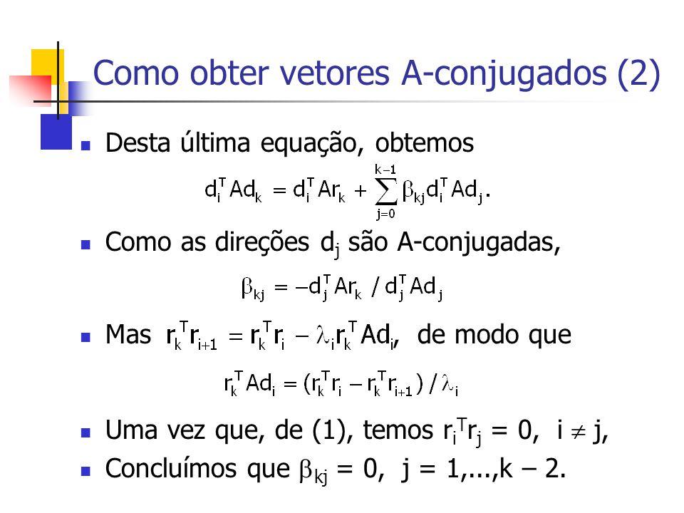 Como obter vetores A-conjugados (2)