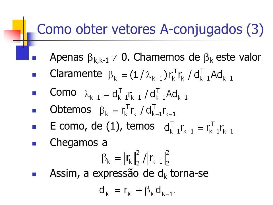 Como obter vetores A-conjugados (3)