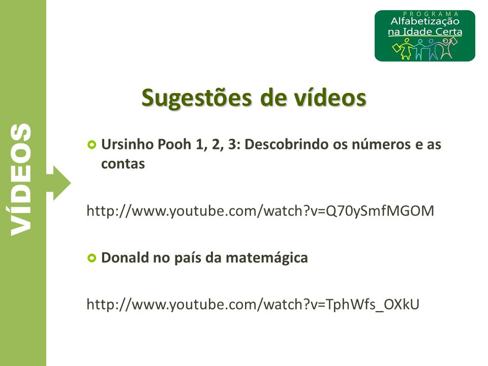 VÍDEOS Sugestões de vídeos