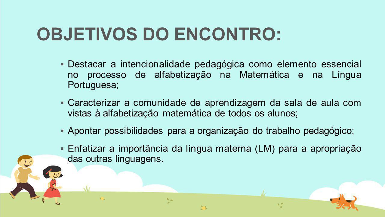 OBJETIVOS DO ENCONTRO: