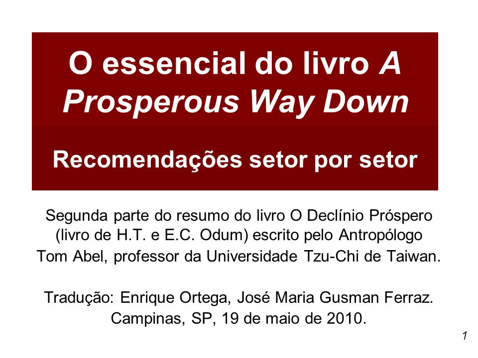 O essencial do livro A Prosperous Way Down