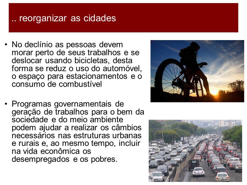 .. reorganizar as cidades