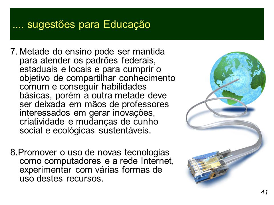 .... sugestões para Educação