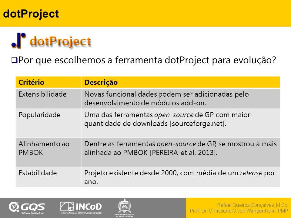 dotProject Por que escolhemos a ferramenta dotProject para evolução
