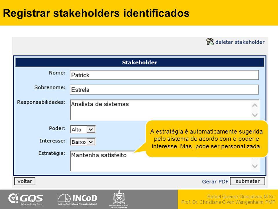 Registrar stakeholders identificados