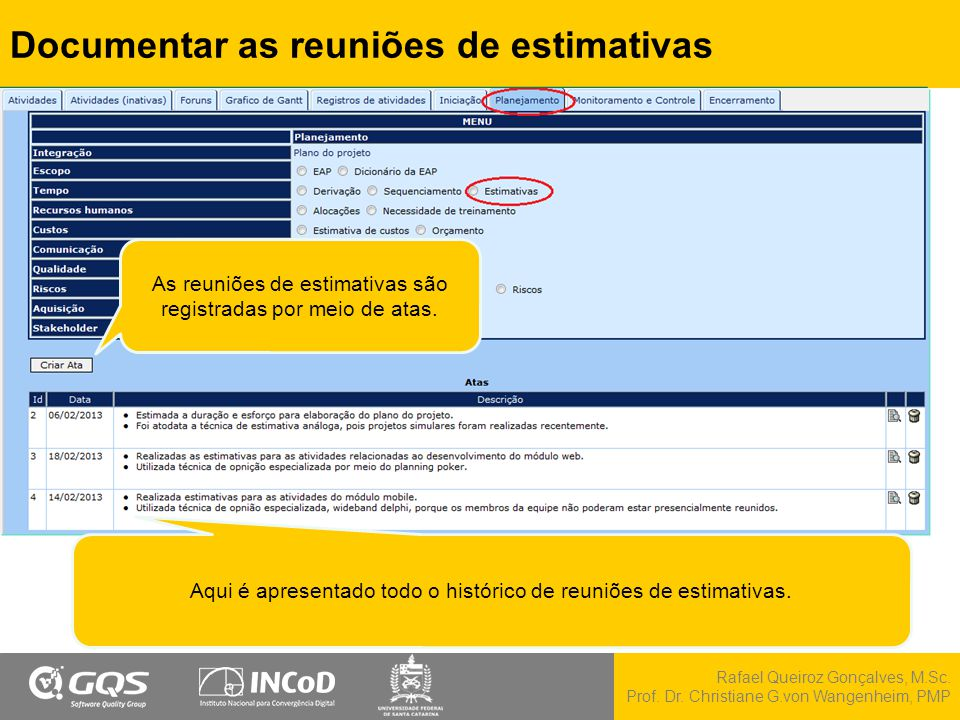 Documentar as reuniões de estimativas