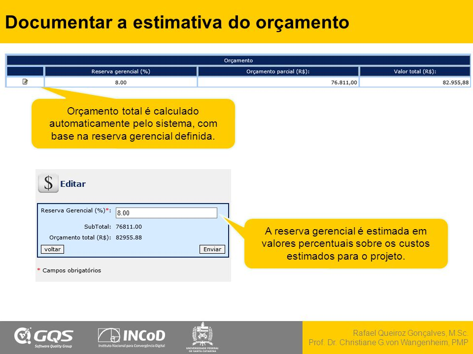Documentar a estimativa do orçamento