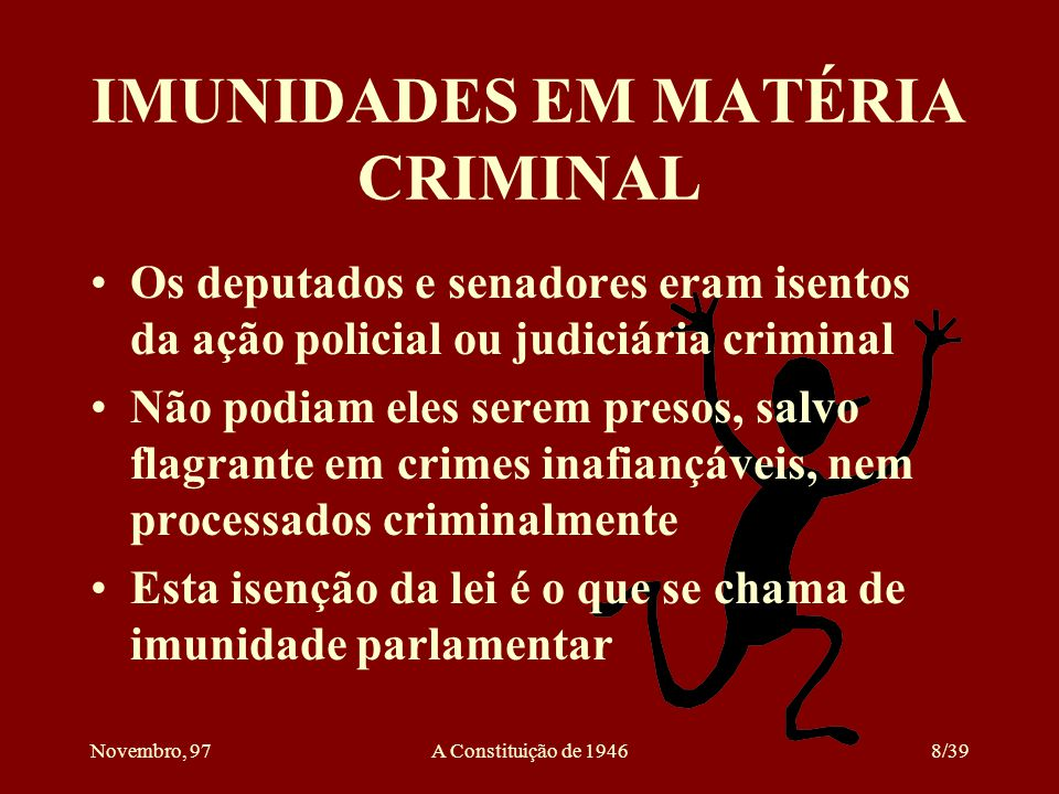 IMUNIDADES EM MATÉRIA CRIMINAL