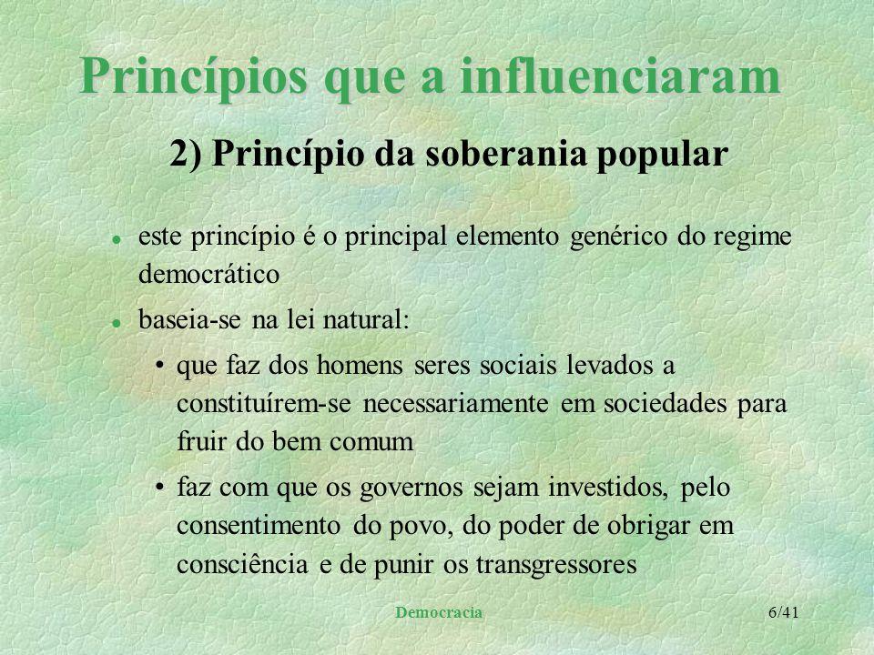 Princípios que a influenciaram