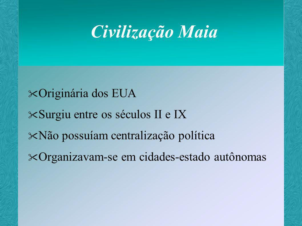 Civilização Maia Originária dos EUA Surgiu entre os séculos II e IX