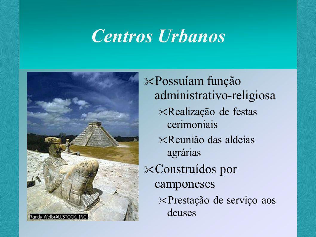 Centros Urbanos Possuíam função administrativo-religiosa