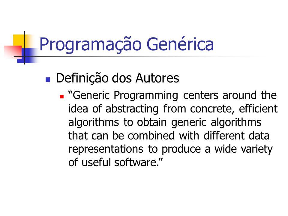 Programação Genérica Definição dos Autores