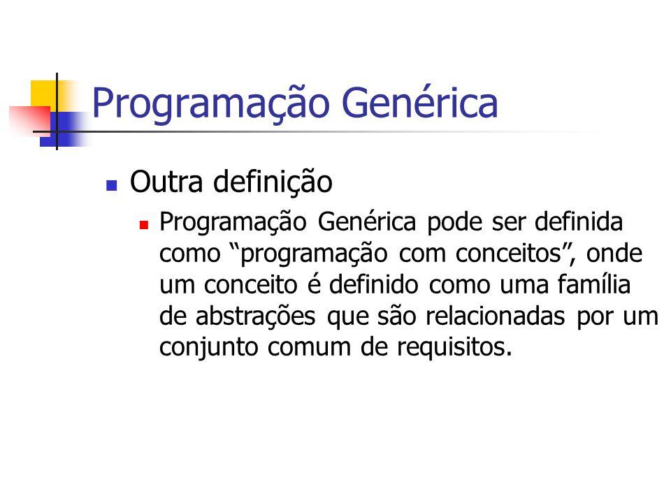 Programação Genérica Outra definição
