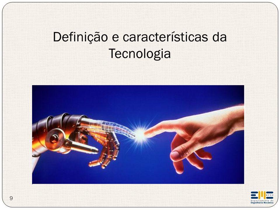 Definição e características da Tecnologia
