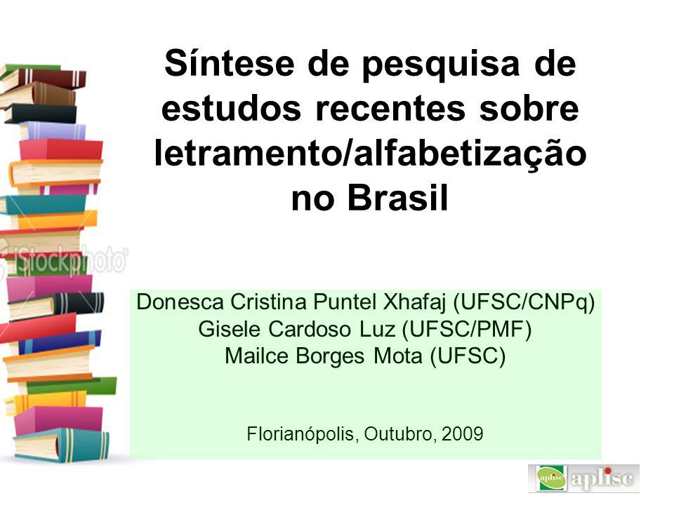 Síntese de pesquisa de estudos recentes sobre letramento/alfabetização no Brasil