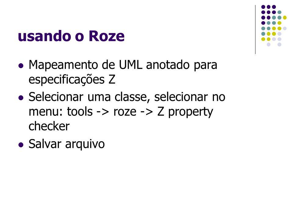 usando o Roze Mapeamento de UML anotado para especificações Z