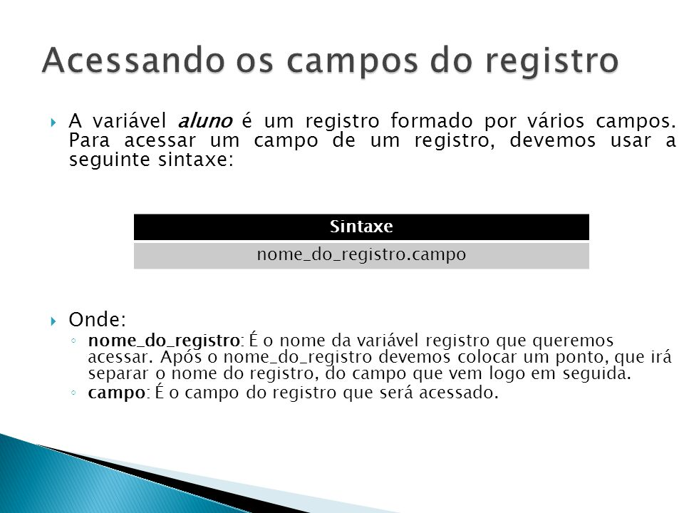 Acessando os campos do registro