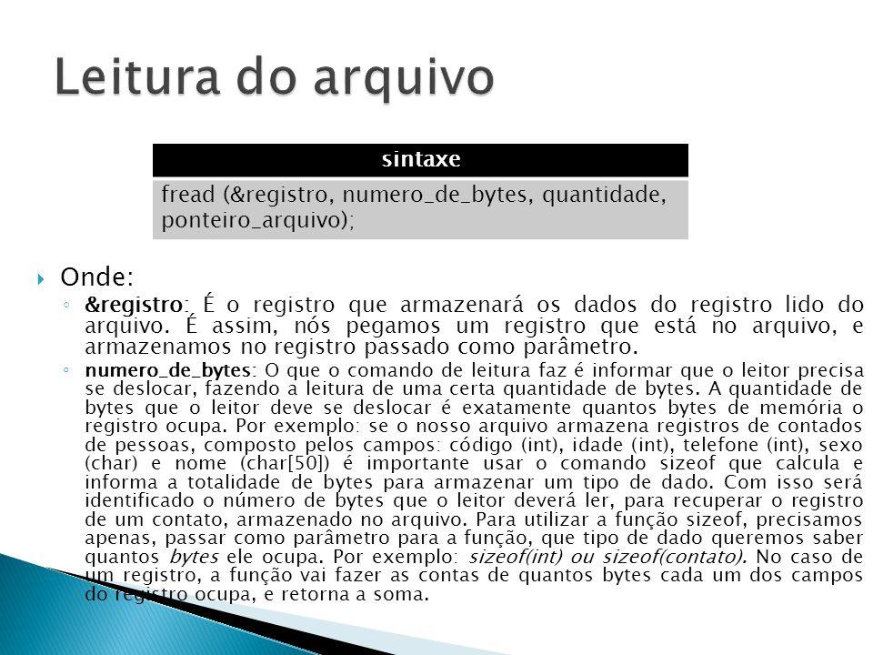 Leitura do arquivo Onde: sintaxe