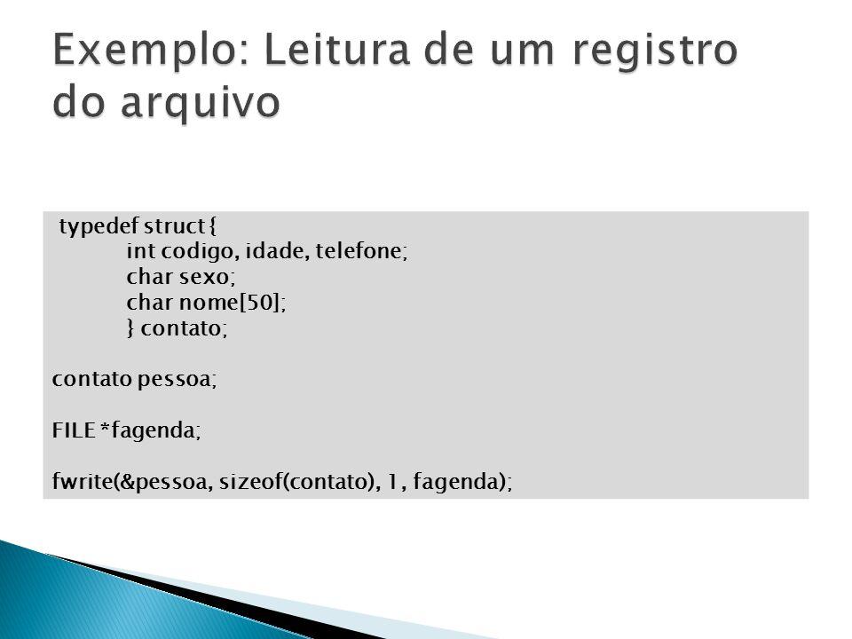 Exemplo: Leitura de um registro do arquivo