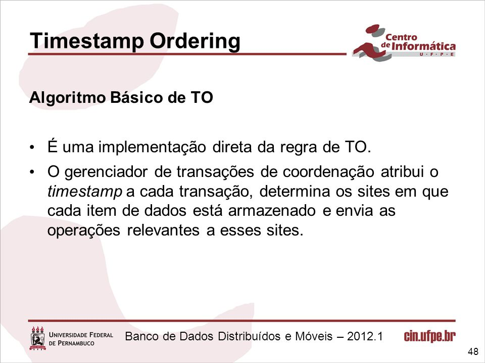 Timestamp Ordering Algoritmo Básico de TO