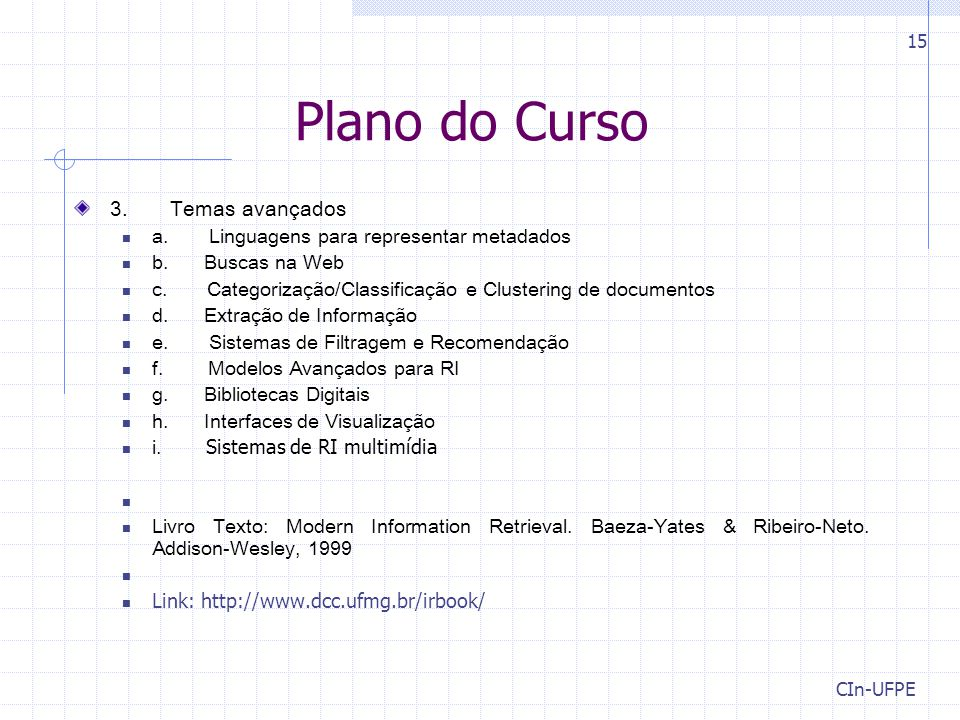 Plano do Curso 3. Temas avançados