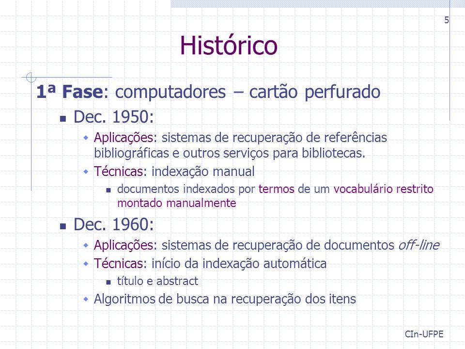 Histórico 1ª Fase: computadores – cartão perfurado Dec. 1950: