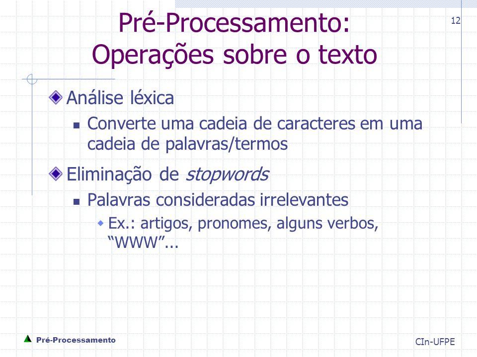 Pré-Processamento: Operações sobre o texto