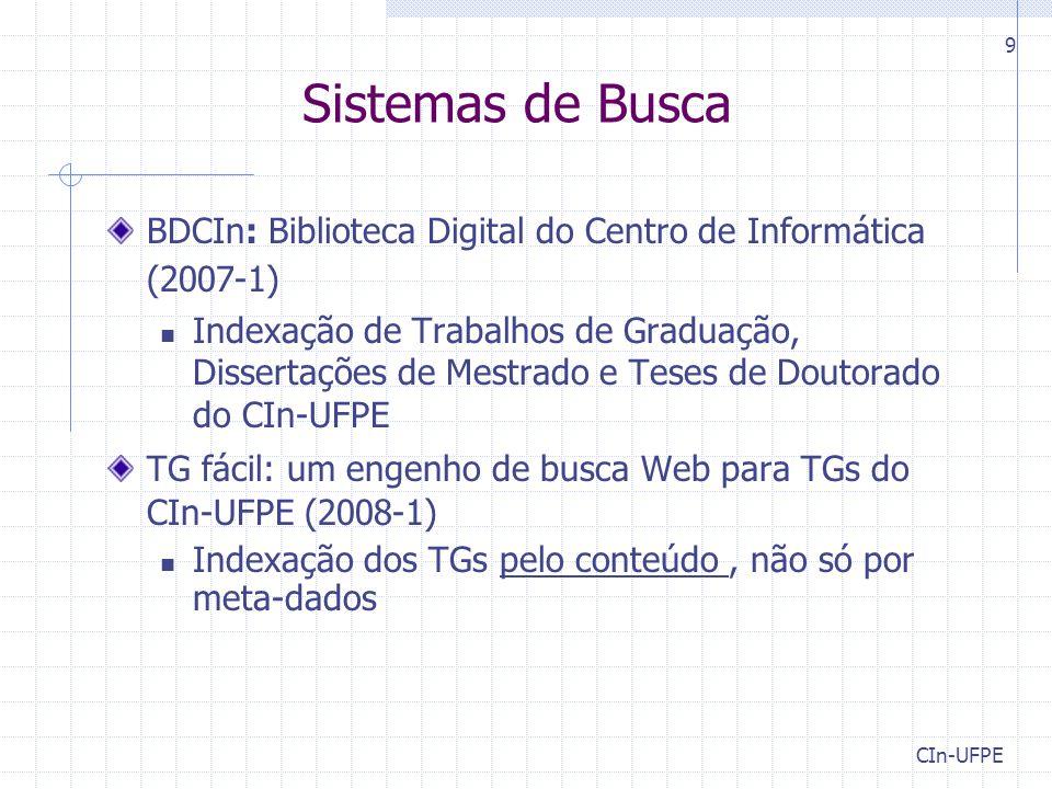 Sistemas de Busca BDCIn: Biblioteca Digital do Centro de Informática (2007-1)