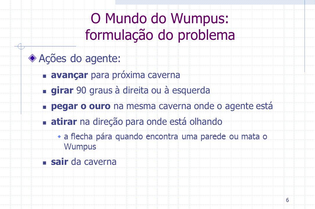 O Mundo do Wumpus: formulação do problema