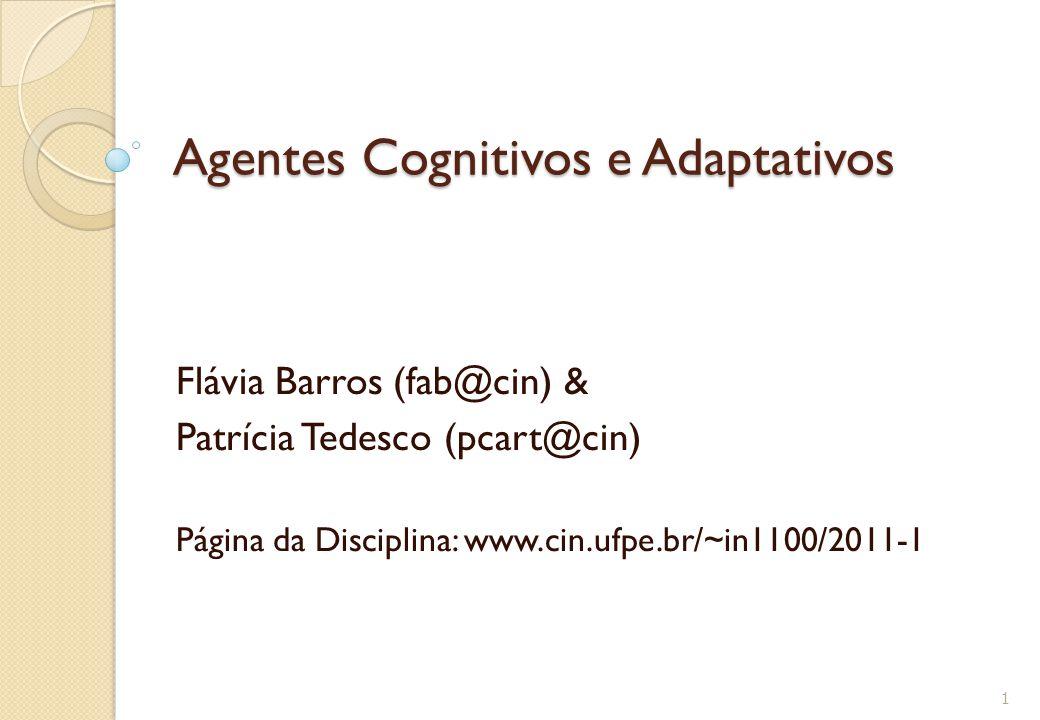 Agentes Cognitivos e Adaptativos