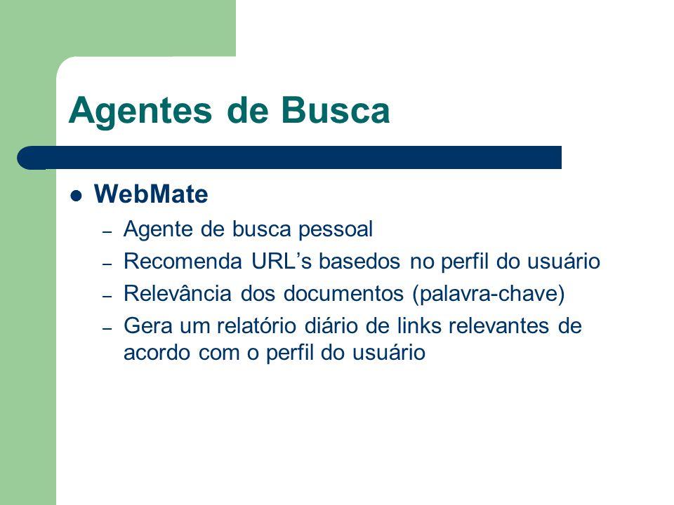 Agentes de Busca WebMate Agente de busca pessoal