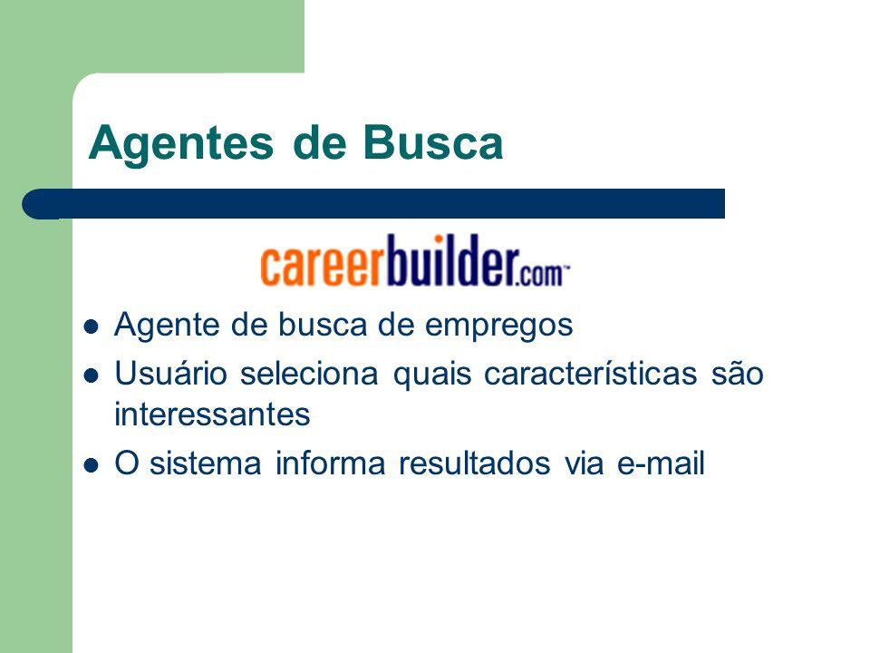 Agentes de Busca Agente de busca de empregos