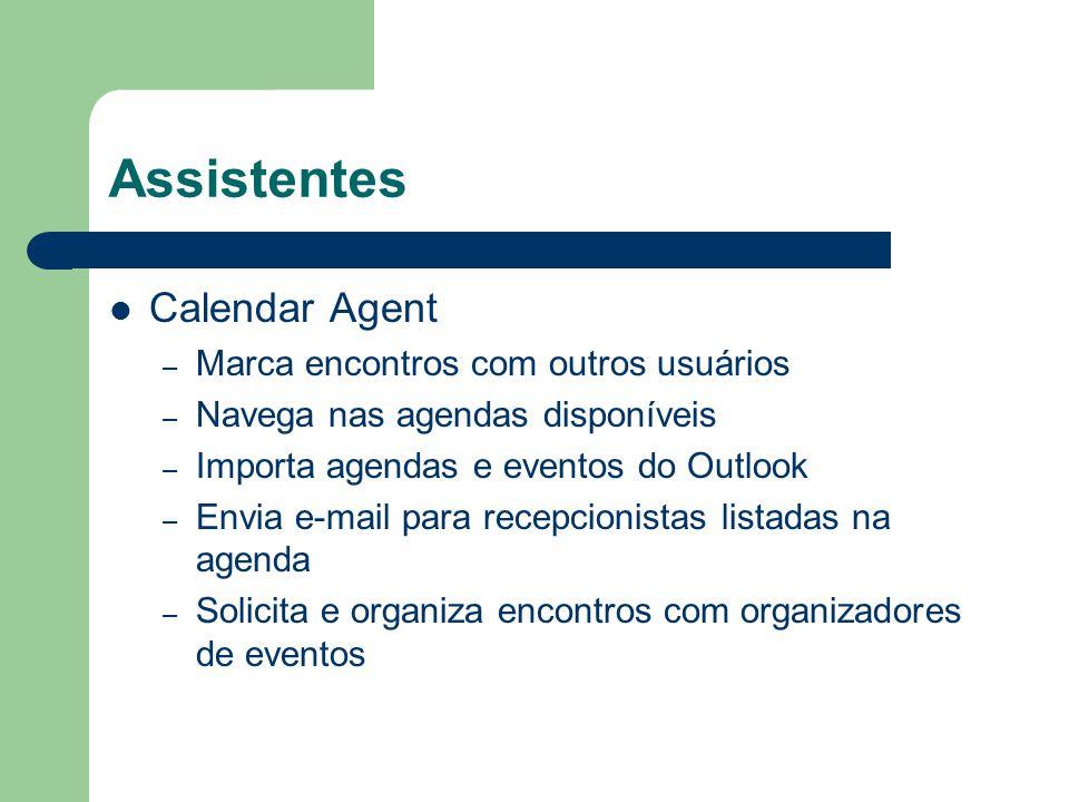 Assistentes Calendar Agent Marca encontros com outros usuários