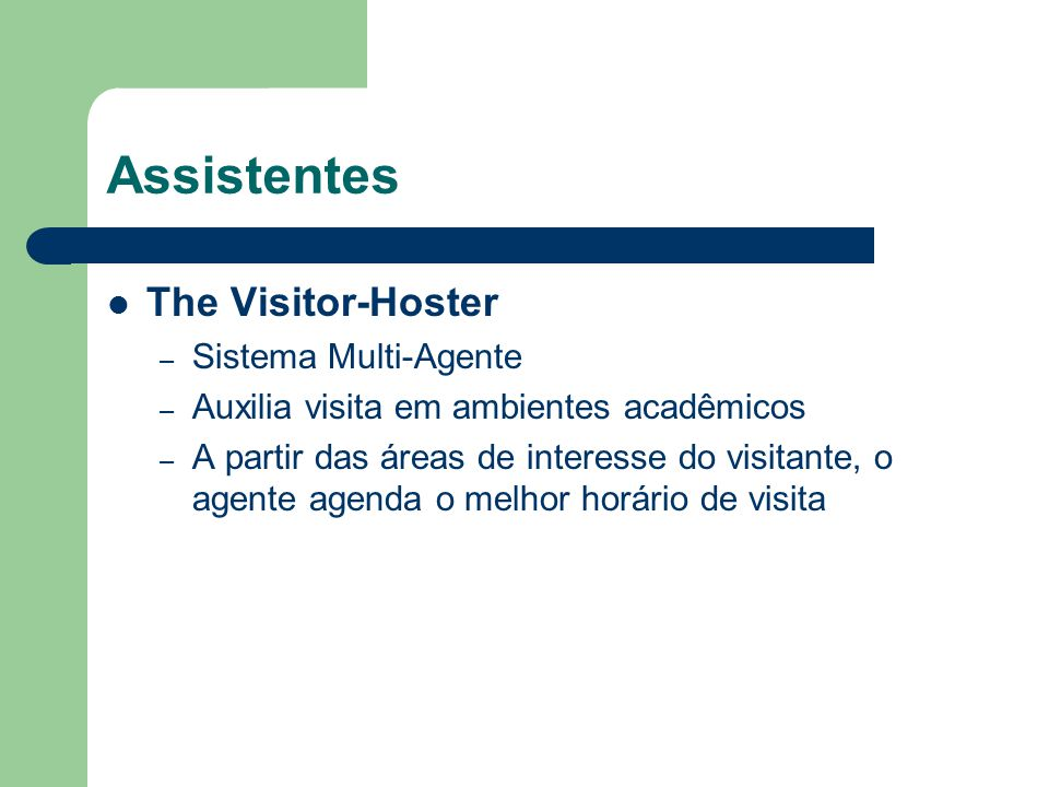 Assistentes The Visitor-Hoster Sistema Multi-Agente